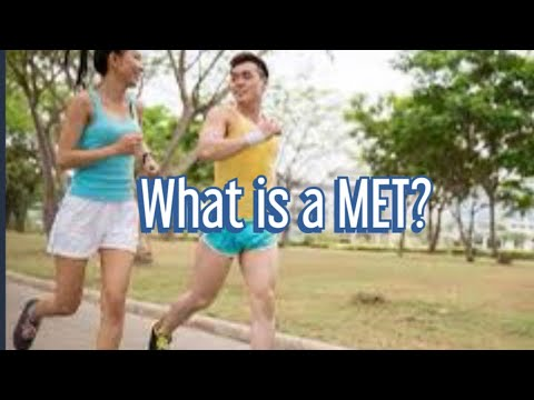 What is a MET? (Metabolic Equivalent of Task)