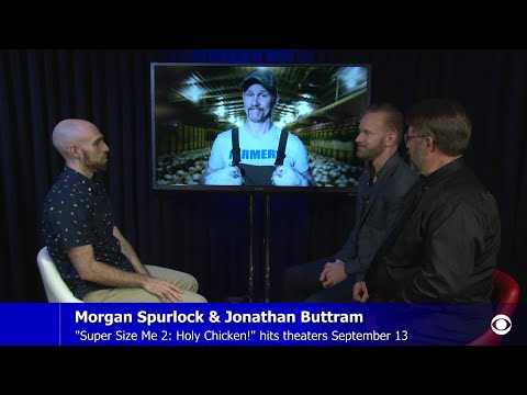 "Morgan Spurlock & Jonathan Buttram On ""Super Size Me 2: Holy Chicken!"""