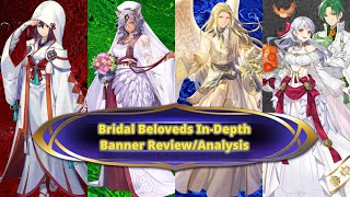 Bridal Beloveds In-Depth Banner Review/Analysis - Fire Emblem Heroes