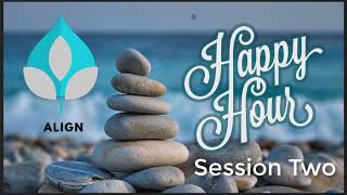 Happy Hour Meditations - Session 2