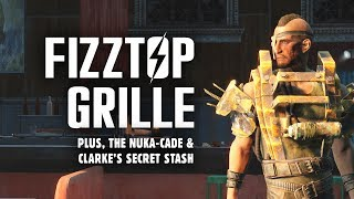Nuka World Part 3: The Full Rundown at Fizztop Grille - Plus, Nuka-Cade & Clarke
