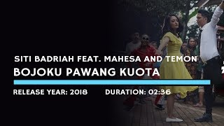 Siti Badriah Feat. Mahesa Ofki And Temon - Bojoku Pawang Kuota (lyric)