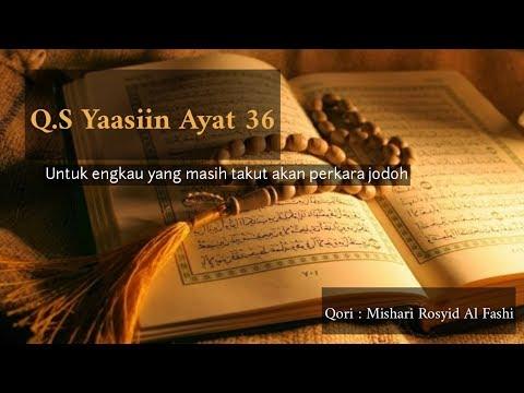Surat Yasin ayat 36