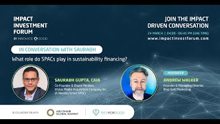 In Conversation with Saurabh Gupta about the role of SPAC in Sustainability Financing
