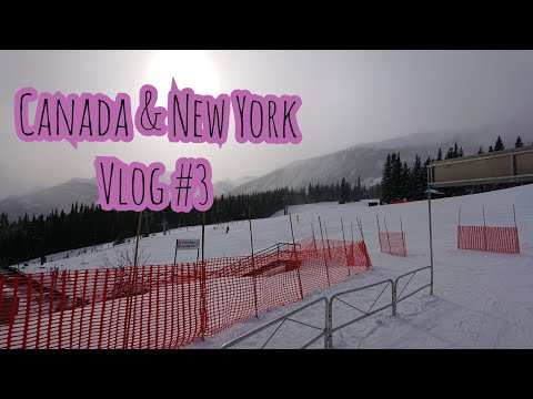 Canada and New York Trip (With my Lady) #3 Snowboarding