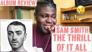 """The Thrill of It All"" Sam Smith 