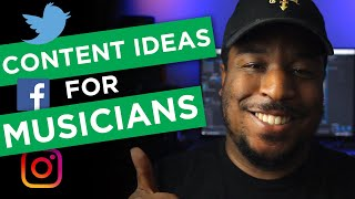 5 Content Ideas for Musicians on Social Media | Social Media for Musicians