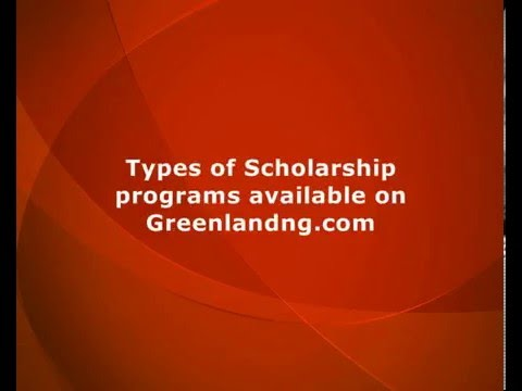 Find the right scholarship program for you or a family member on Greenlandng.com