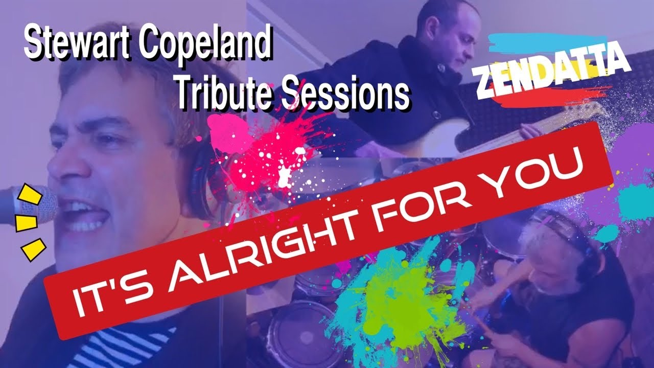 The Police - It's Alright For You - (Cover by Zendatta) Tribute to Stewart Copeland