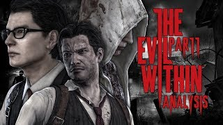 The Evil Within Analysis Part 1 (reupload)