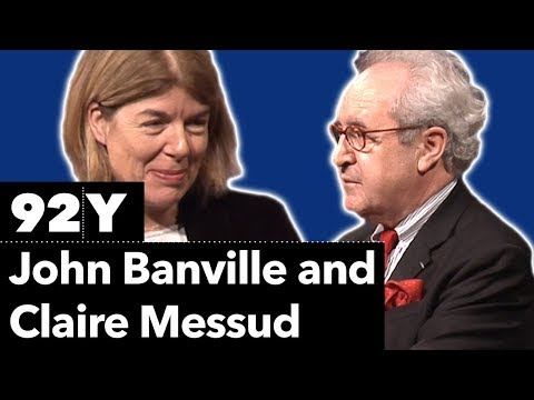 John Banville and Claire Messud reading new work
