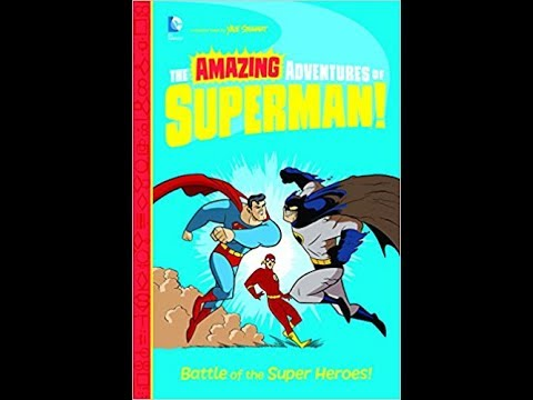 Battle of the Super Heroes! (The Amazing Adventures of Superman!)   By Sithara --- Book Review