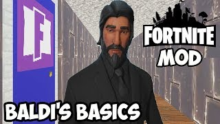 I'M COMING TO GET YA TASTE | BALDI'S BASICS FORTNITE MOD - KEANU REEVES IS WATCHING ME ESCAPE