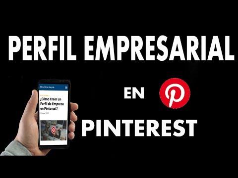 ¿Cómo Crear un Perfil de Empresa en Pinterest?