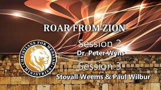 Roar From Zion Conference  Saturday Morning  Dr. Peter Wyns,  Stovall Weems and Paul Wilbur