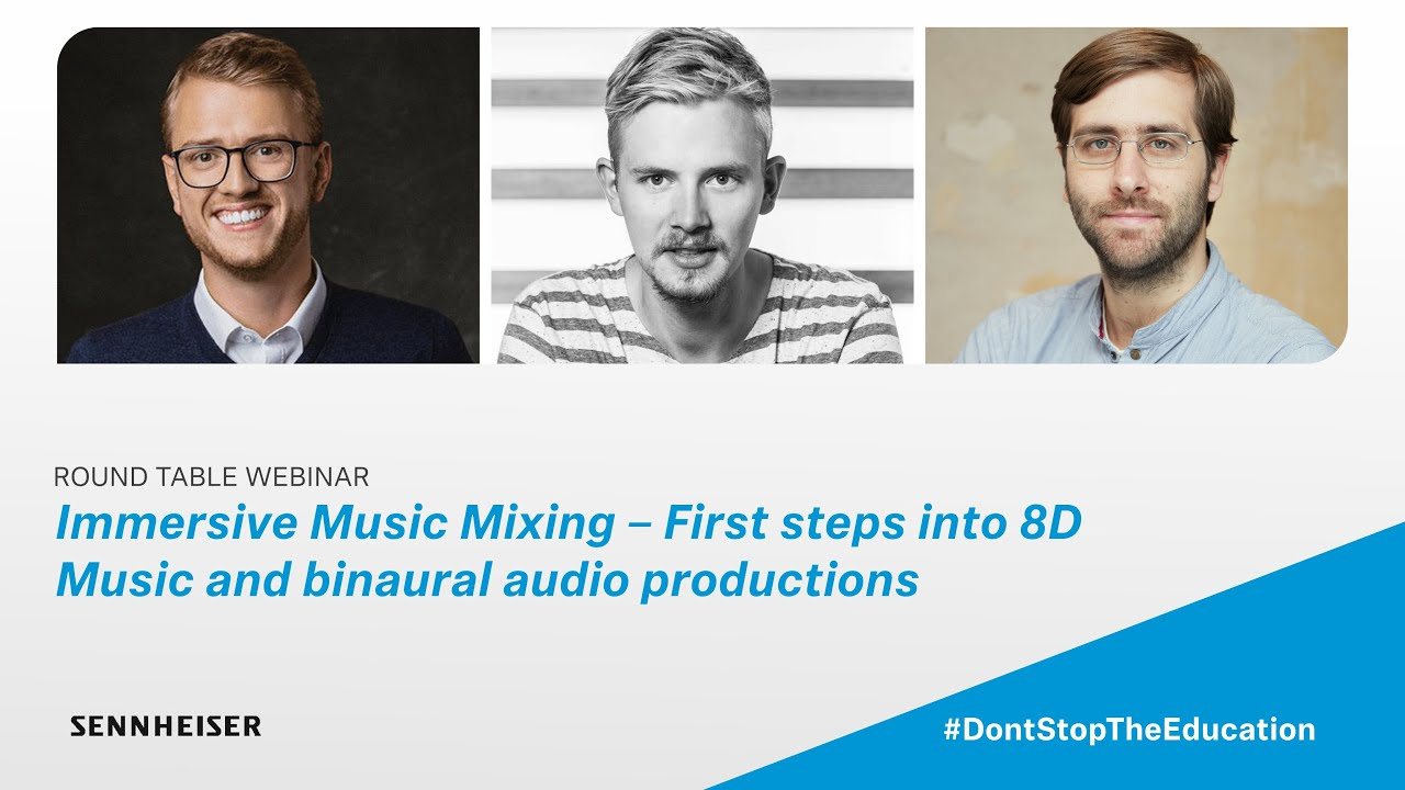 Immersive Music Mixing – First steps into 8D music and binaural audio productions | Sennheiser
