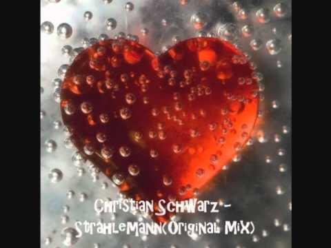 Christian Schwarz - Strahlemann(Original Mix)