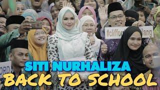 SITI NURHALIZA BACK TO SCHOOL