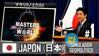 "Masters of the World - Geopolitical Simulator 3 - Japón 01 ""Abenomics""(アベノミクス)"