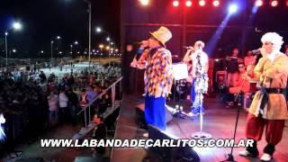 La Banda de Carlitos - Rio Cuarto 28/02/2014