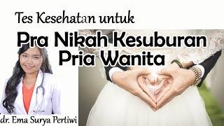 Tes Kesehatan Pra Nikah / Premarital check up