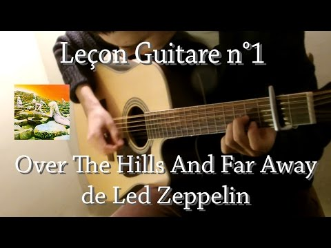 Leçon guitare n°1 - Over The Hills And Far Away de Led Zeppe