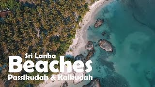 Beaches in sri lanka: (documentry): About Passikudah and Kalkudah