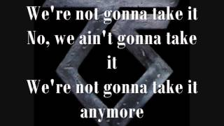 We're not gonna take it - Twisted Sister (Lyrics) [HQ]