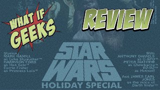 Ep. 113: Christmas in July (Star Wars Holiday Special Review)