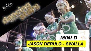 Mini D   Jason Derulo - Swalla   Choreography by Olya Roslyak   D.Side Dance Studio