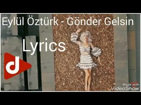 Eylül Öztürk - 'Gönder Gelsin' Sözleri [Lyrics]