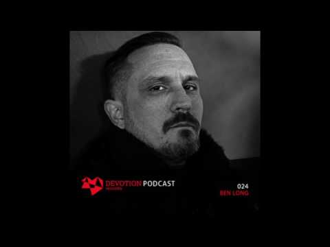 Devotion Podcast 024 with Ben Long