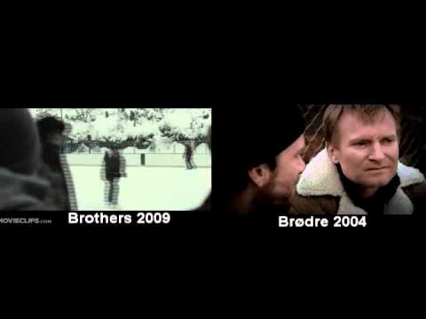 Brødre 2004 Brothers  2009 Did You Sleep With My Wife