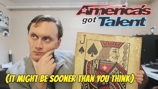Will I be on America's Got Talent? (Professional Magician)