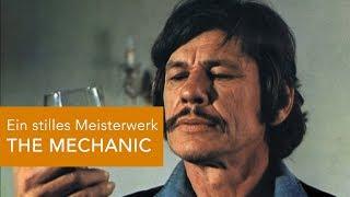 THE MECHANIC - Bronsons stilles Meisterwerk