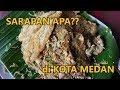 3 Sarapan khas di Kota Medan