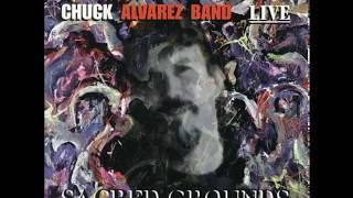 Chuck Alvarez Band — Worried Life Blues