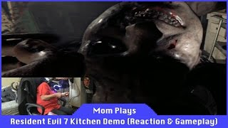 Mom Plays Resident Evil 7 Kitchen Demo [Playstation VR] [Capcom]