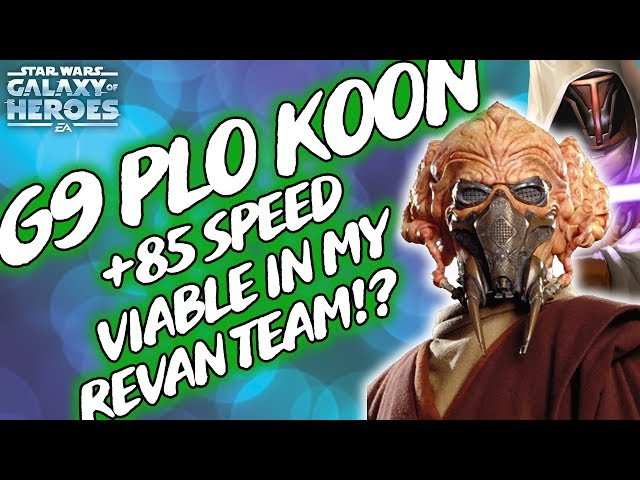 SLOW G9 Plo Koon Works In My Revan Team!? Revan & Bastila Teams For
