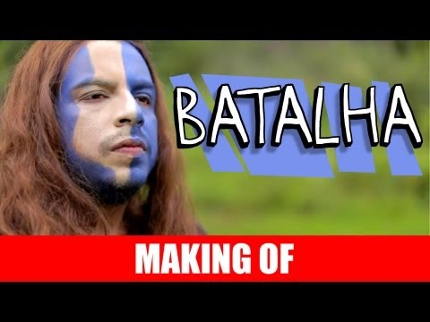 MAKING OF – BATALHA