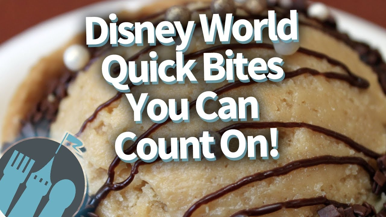 Disney World Quick Bites You Can Count On Youtube