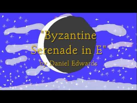 Byzantine Serenade in E by Daniel Edwards