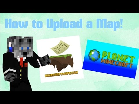 How To Upload A Minecraft Map