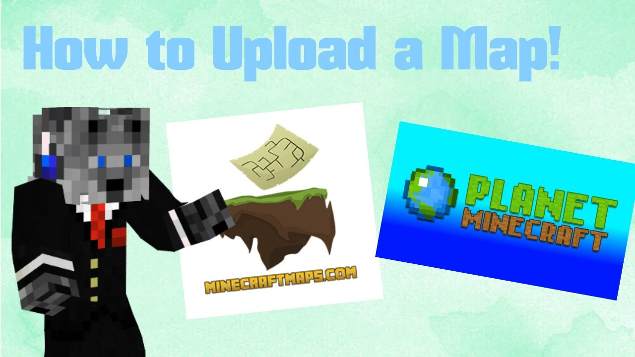 How to Upload A Minecraft Map #1