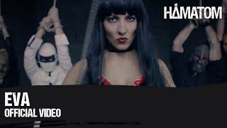 Смотреть клип Hämatom - Eva