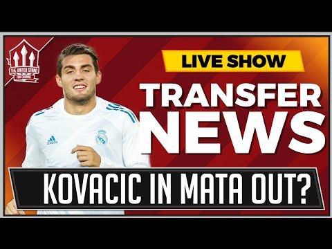 KOVACIC In? MATA To Barcelona? Man Utd Transfer News