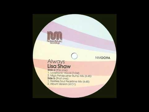 Lisa Shaw - Always (Lovetronic Vocal)