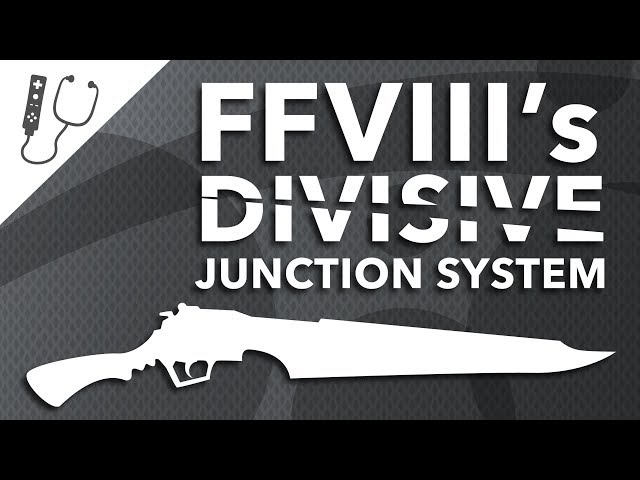 Final Fantasy VIIIs Divisive Junction System ~ Design Doc