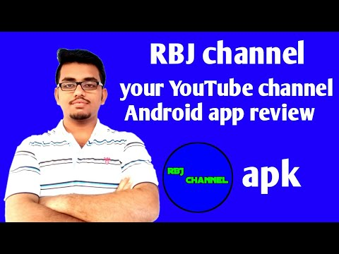 your YouTube channel Android app review   rbj channel
