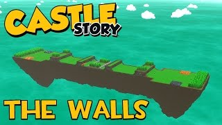 Castle Story World Editor - The Walls